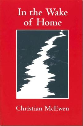 In the Wake of Home