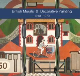 British Murals & Decorative Painting 1910-1970
