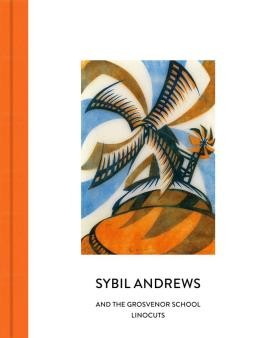 Sybil Andrews and the Grosvenor School Linocuts