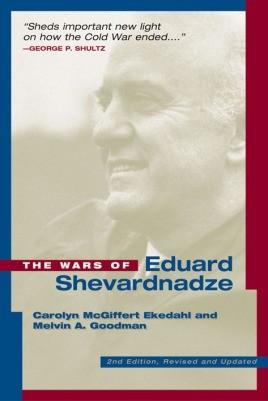 The Wars Of Edvard Shevardnadze