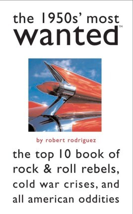 The 1950s' Most Wanted™