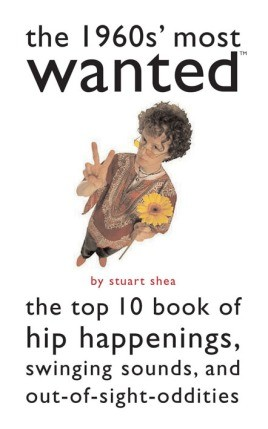 The 1960s' Most Wanted™
