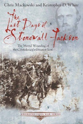 The Last Days of Stonewall Jackson