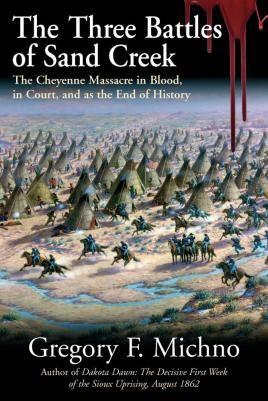 The Three Battles of Sand Creek