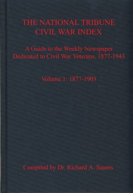 The National Tribune Civil War Index, Volume 1