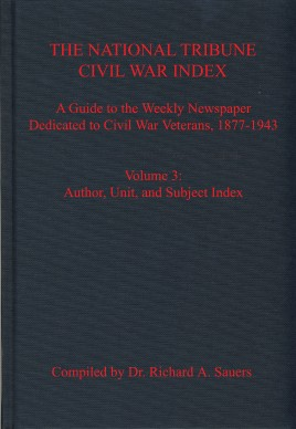 The National Tribune Civil War Index, Volume 3