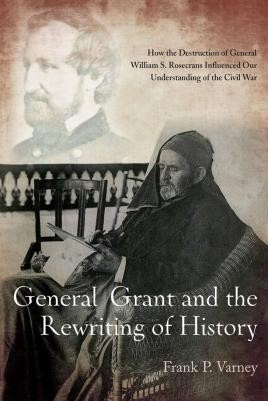 General Grant and the Rewriting of History