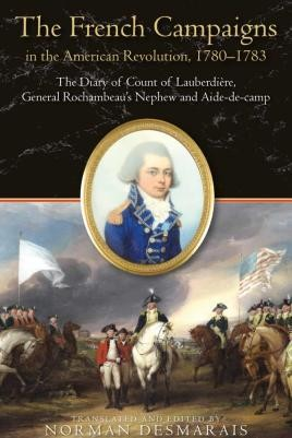 The French Campaigns in the American Revolution, 1780-1783