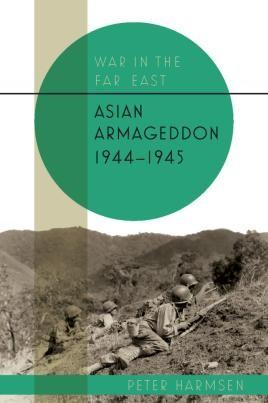 Asian Armageddon, 1944-45
