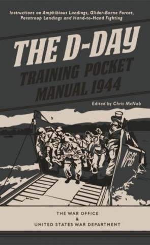 The D-Day Training Pocket Manual 1944