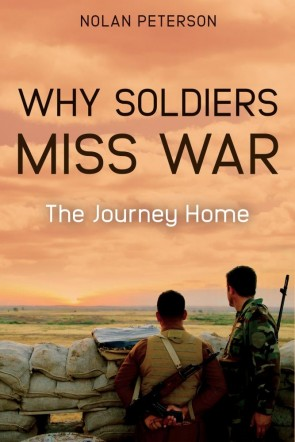 Why Soldiers Miss War