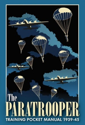 The Paratrooper Training Pocket Manual 1939–1945