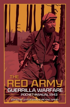 The Red Army Guerrilla Warfare Pocket Manual