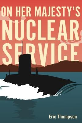 On Her Majesty's Nuclear Service