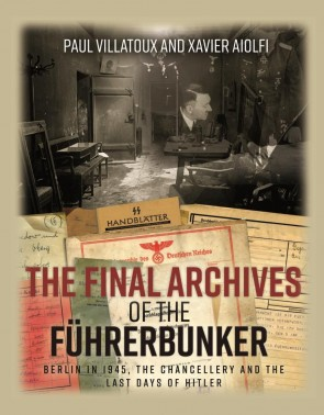 The Final Archives of the Führerbunker