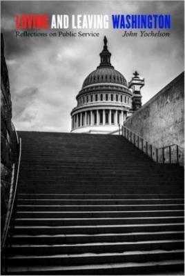 Loving and Leaving Washington