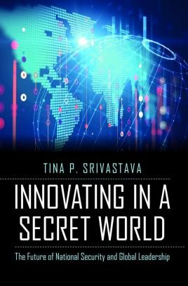 Innovating in a Secret World