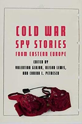 Cold War Spy Stories from Eastern Europe