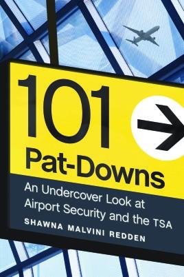 101 Pat-Downs