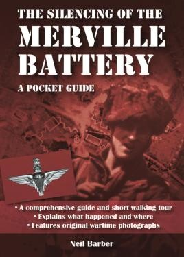 The Silencing of the Merville Battery