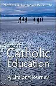 Catholic Education: A Lifelong Journey