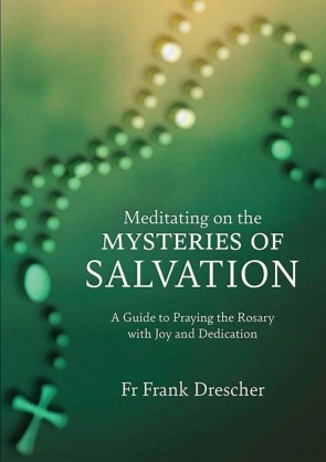 Meditating on the Mysteries of Salvation