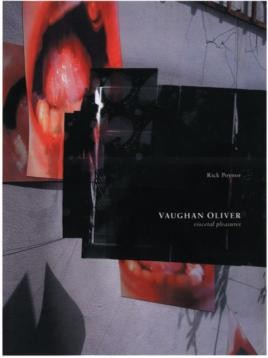 Vaughan Oliver: Visceral Pleasures