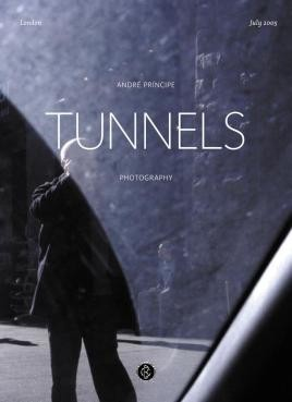 Tunnels: Photography