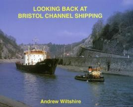 Looking Back at Bristol Channel Shipping