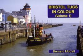 Bristol Tugs in Colour Volume 1