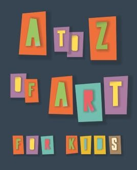 A to Z of Art for Kids