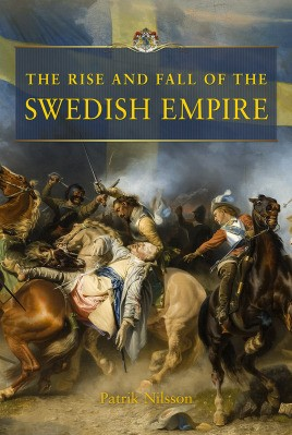 The Rise and Fall of the Swedish Empire