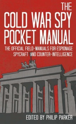 The Cold War Spy Pocket Manual