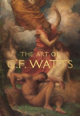 The Art of G.F. Watts