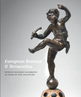 European Bronzes & Terracottas: Patricia Wengraf Celebrates 40 years of Fine Sculpture