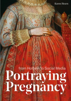 Portraying Pregnancy: from Holbein to Social Media