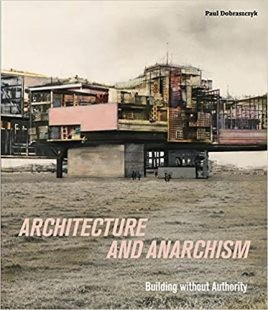 Architecture and Anarchism