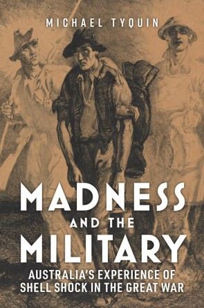 Madness and the Military