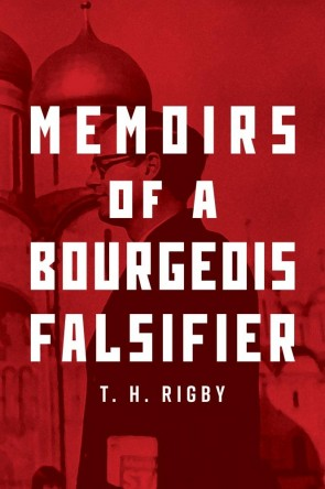 Memoirs of a Bourgeois Falsifier