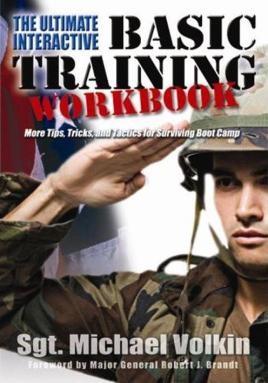 The Ultimate Interactive Basic Training Workbook