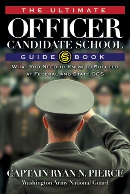 The Ultimate Officer Candidate School Guidebook