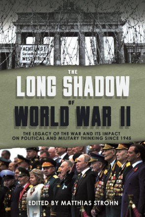 The Long Shadow of World War II