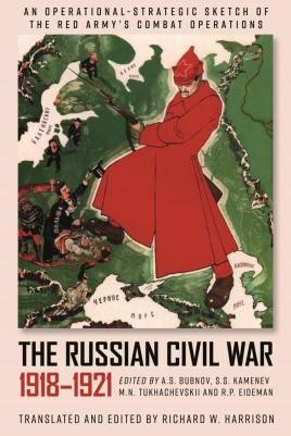 The Russian Civil War, 1918-1921