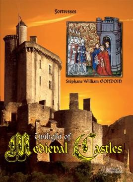 Twilight Of Medieval Castles