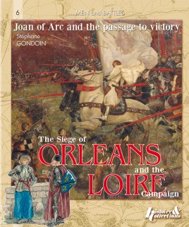 Siege Of Orléans And The Loire Campaign 1428-1429