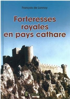 Forteresses Royales En Pays Cathare