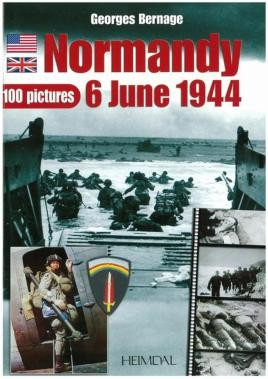 Normandie 6 Juin 1944 - 100 Pictures