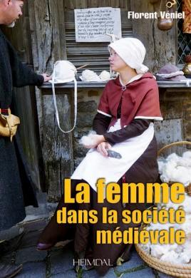 La Femme Dans la Société Médiévale