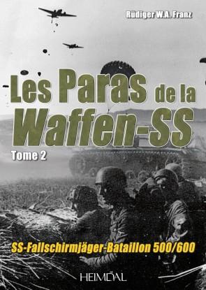Les Paras de la Waffen-SS - Volume 2