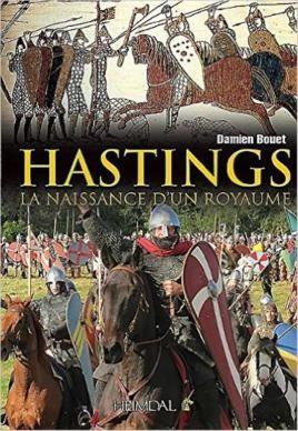 Hastings, La naissance d'un royaume